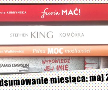 Targi Książki, konkurs i zmiany, czyli podsumowanie miesiąca MAJ