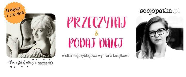 II edycja wielkiej wymiany książkowej PRZECZYTAJ & PODAJ DALEJ